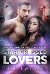 Star Crossed Lovers - A paranormal interracial romance