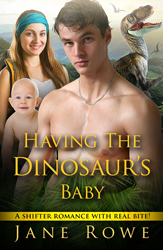 Having the Dinosaur's Baby - a t rex pregnancy romance